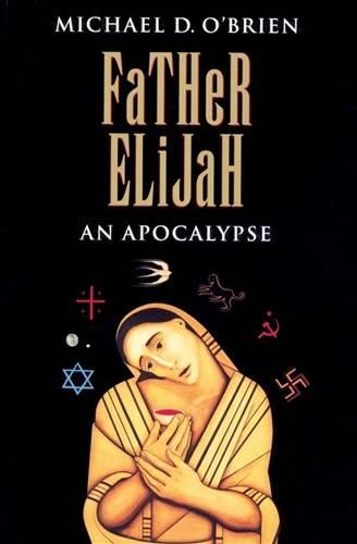 Father Elijah - An Apocalypse