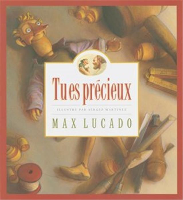 Tu es précieux - Max Lucado