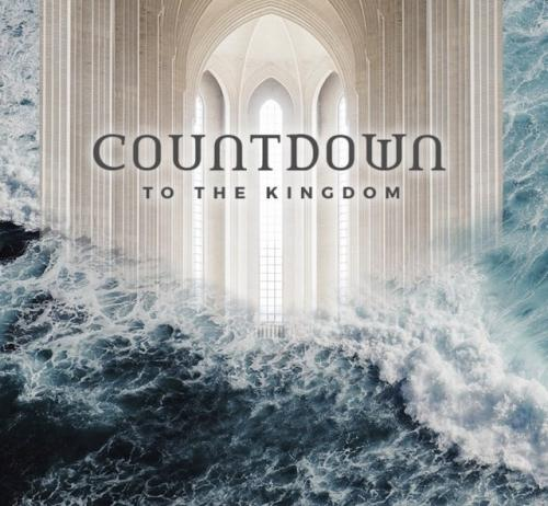 Countdown to the Kingdom